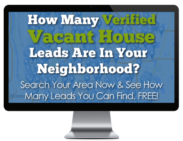 Finding vacant houses is easy