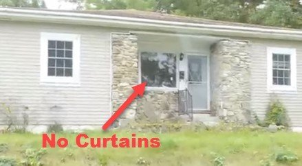 Look for no curtains to find a vacant house.